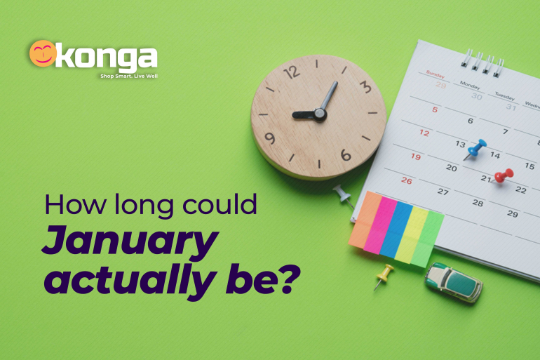 HOW LONG COULD JANUARY POSSIBLY BE?
