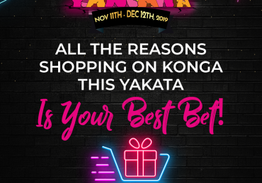 All The Reasons Shopping on Konga this Yakata is your Best Bet!