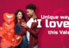"""Unique ways to say """"I love you"""" this Valentine"""