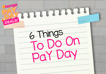 6 Things To Do On Pay Day